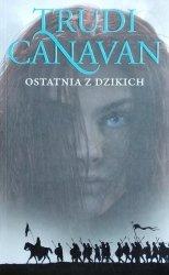 Trudi Canavan • Ostatnia z dzikich