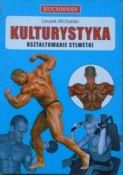 Leszek Michalski • Kulturystyka. Kształtowanie sylwetki