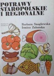 Barbara Snaglewska, Irmina Zahorska • Potrawy staropolskie i regionalne