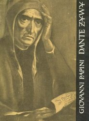 Giovanni Papini • Dante żywy
