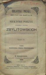 Niektóre poezye Andrzeja i Piotra Zbylitowskich (z wiadomością o autorach i pismach ich) [1860]