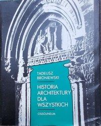 Tadeusz Broniewski • Historia architektury dla wszystkich