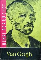 Henri Perruchot • Van Gogh