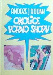 Andrzej Rodan • Okolice porno shopu