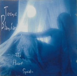 Terence Blanchard • The Heart Speaks • CD