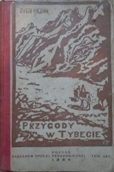 Sven Hedin • Przygody w Tybecie [1924]
