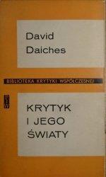 David Daiches • Krytyk i jego światy