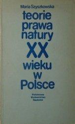 Maria Szyszkowska • Teorie prawa natury XX wieku w Polsce