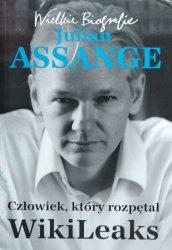 Kathrin Nord • Julian Assange. Człowiek, który rozpętał WikiLeaks