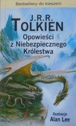 J.R.R. Tolkien • Opowieści z Niebezpiecznego Królestwa