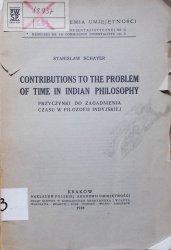 Stanisław Schayer • Contributions to the Problem of Time in Indian Philosophy. Przyczynki do zagadnienia czasu w filozofii indyjskiej