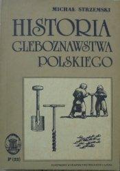 Michał Strzemski • Historia gleboznawstwa polskiego [dedykacja autora]