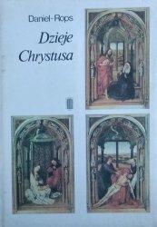 Henri Daniel Rops • Dzieje Chrystusa