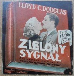 program filmowy • Zielony sygnał według rozgłośnej powieści Llloyda C. Douglasa
