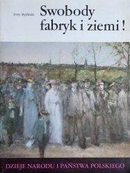 Jerzy Myśliwski • Swobody fabryk i ziemi!  [III-52]
