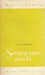 Leon Joachimowicz • Sceptycyzm grecki. Wybrane zagadnienia