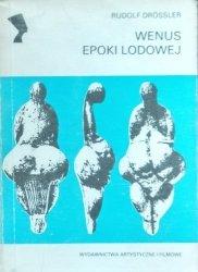 Rudolf Drossler • Wenus epoki lodowej