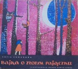 Zofia Chmurowa • Bajka o złotym pajączku [Wanda Gawin-Lange]