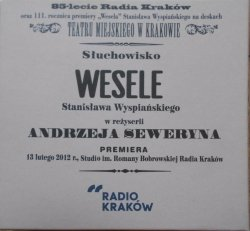 Słuchowisko 'Wesele' Stanisław Wyspiański • Reżyseria Andrzej Seweryn • 4CD + DVD