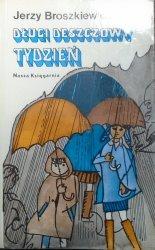 Jerzy Broszkiewicz • Długi deszczowy tydzień