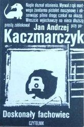 Jan Andrzej Kaczmarczyk • Doskonały fachowiec
