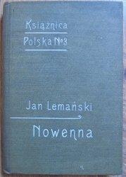Jan Lemański • Nowenna czyli Dziewięćdziesiąt dziewięć dytyrambów o szczęściu