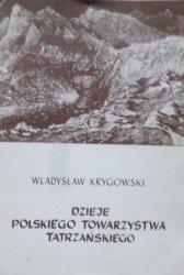 Władysław Krygowski • Dzieje Polskiego Towarzystwa Tatrzańskiego