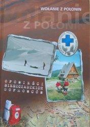 Edward Marszałek • Wołanie z Połonin. Opowieści bieszczadzkich goprowców