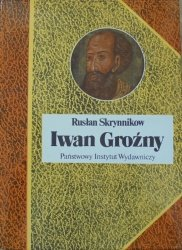 Rusłan Skrynnikow • Iwan Groźny