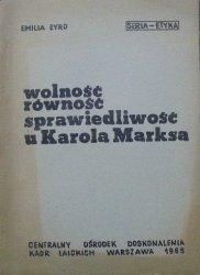 Emilia Żyro • Wolność, równość, sprawiedliwość u Karola Marksa