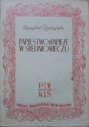 Mieczysław Żywczyński • Papiestwo i papieże w średniowieczu [1938]