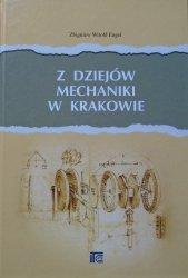 Zbigniew Witold Engel • Z dziejów mechaniki w Krakowie
