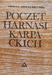 Urszula Janicka-Krzywda • Poczet harnasi karpackich