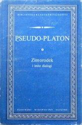 Pseudo-Platon • Zimorodek i inne dialogi