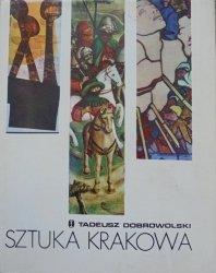 Tadeusz Dobrowolski • Sztuka Krakowa