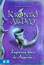 Agnieszka Stelmaszyk • Zaginiony klucz do Asgardu. Kroniki Archeo