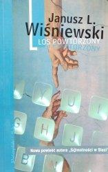 Janusz Leon Wiśniewski • Los powtórzony