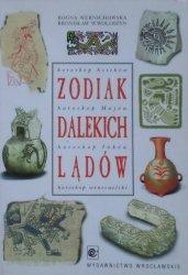 Bogna Wernichowska, Bronisław Wojciech Wołoszyn • Zodiak dalekich lądów