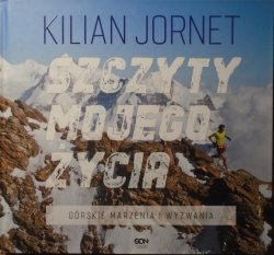 Kilian Jornet • Szczyty mojego życia