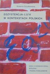 Waleria Szydłowska • Egzystencja-lizm w kontekstach polskich. Szkic o doświadczeniu, myśleniu i pisaniu powojennym [Mrożek, Konwicki, Andrzejewski]