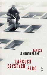 Janusz Anderman • Łańcuch czystych serc