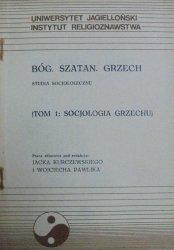 red. Jacek Kurczewski, Wojciech Pawlik • Bóg. Szatan. Grzech. Socjologia grzechu