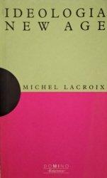 Michel Lacroix • Ideologia New Age