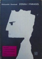Aleksander Kamiński • Zośka i Parasol. Opowieść o niektórych ludziach i niektórych akcjach dwóch batalionów harcerskich [Jan Lenica]