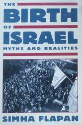 Simha Flapan • The Birth of Israel: Myths And Realities