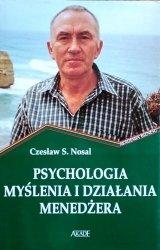 Czesław S. Nosal • Psychologia myślenia i działania menedżera