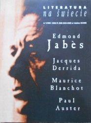 Literatura na świecie 7/2001 • Edmond Jabes, Jacques Derrida, Maurice Blanchot, Paul Auster