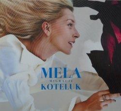 Mela Koteluk • Migracje • CD