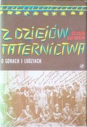 Bolesław Chwaściński • Z dziejów taternictwa. O górach i ludziach