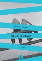 Łukasz Orbitowski • Inna dusza